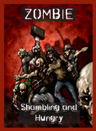 Zombies - Shambling and Hungry