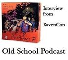 Old School Podcast - Posthumous Z at RavenCon, the interview