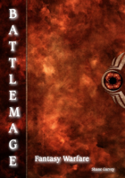 BATTLEMAGE - A Game of Fantasy Warfare