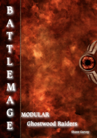 BATTLEMAGE - Warband: Ghostwood Raiders