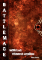BATTLEMAGE - Warband: Whiterock Loyalists