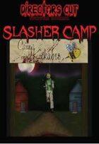 Directors Cut Survival Horror Slasher Camp