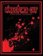 Directors Cut Survival Horror Core Rulebook v 1.5