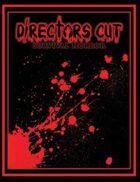 Directors Cut Survival Horror Core Rulebook v 1.5