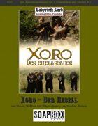 Xoro - Der Rebell