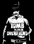 Tomb of the Overfiend