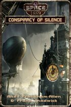 Conspiracy of Silence (Space: 1889 & Beyond, Vol. 2.1)