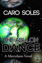 The Abulon Dance (Merculians, #2)