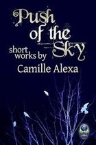 Push of the Sky: Short Works