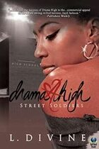 Street Soldiers (Drama High, vol. 15)
