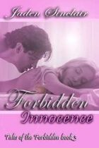 Forbidden Innocence (Tales of the Forbidden, Book #3)