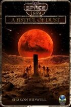 A Fistful of Dust (Space: 1889 & Beyond, Vol. 2.4)