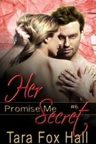 Her Secret (Promise Me Series, #6)