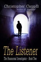 The Listener (The Paranormal Investigator Book Two)