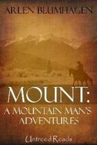 Mount: A Mountain Man's Adventure
