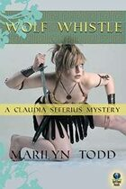 Wolf Whistle (A Claudia Seferius Mystery, #4)