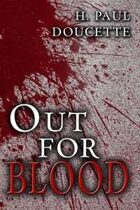 Out for Blood (A Matt Murphy Mystery, Book Two)