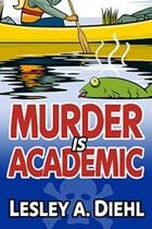 Murder Is Academic (Laura Murphy Mysteries, #1)