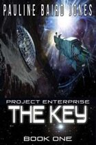 The Key (Project Enterprise, #1)