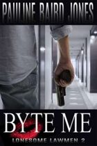 Byte Me (Lonesome Lawmen, #2)