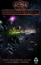 Horizons of Deceit, Book II (Space: 1889 & Beyond, Vol. 3.1)