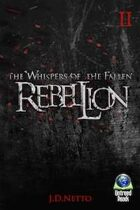 Rebellion (The Whispers of the Fallen, Book II)