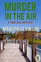 Murder in the Air (A Twin Lakes Mystery, #2)