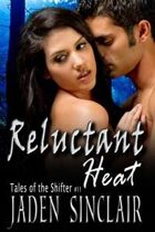Reluctant Heat (Shifter, #11)
