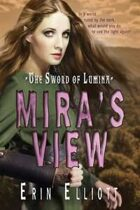 Mira's View (The Sword Of Lumia, Book #1)