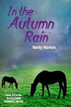 In the Autumn Rain (The McCullough Romance Series, #4)