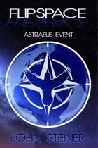 Flipspace: Astraeus Event, Volume #1