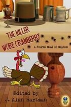 The Killer Wore Cranberry: A Fourth Meal of Mayhem