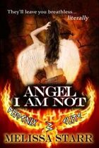 Angel I Am Not (Phoenix Elite, #3)