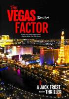 The Vegas Factor (A Jack Frost Thriller, #1)