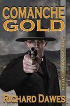 Comanche Gold (A Tucson Kid Western, #6)