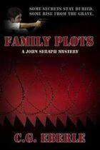 Family Plots (A Joseph Seraph Mystery, #2)