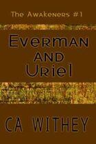 Everman and Uriel (The Awakeners, #1)
