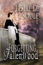 Forgetting Fallenwood (Fallenwood, #2)