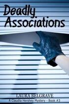 Deadly Associations (A Claudia Hershey Mystery, #3)