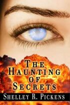 The Haunting of Secrets (The Haunting of Secrets, #1)