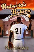 Roberto's Return (A T. J. Jackson Mystery, #3)