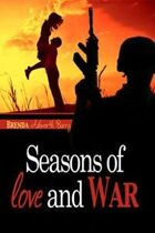 Seasons of Love and War (Seasons of Love and War, #1)