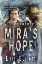 Mira's Hope (The Sword of Lumina, #2)
