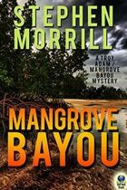 Mangrove Bayou (A Troy Adam/Mangrove Bayou Mystery)
