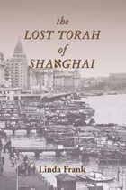 The Lost Torah of Shanghai