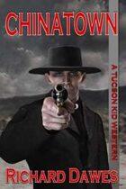 Chinatown (A Tucson Kid Western, #7)