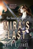 Mira's Last (The Sword of Lumina, #3)