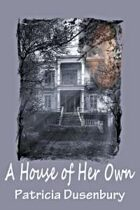 A House of Her Own (Claire Marshall Mysteries, #3)