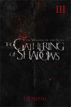 The Gathering of Shadows (The Whispers of the Fallen, Book III)