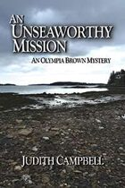 An Unseaworthy Mission (The Olympia Brown Mysteries, #9)